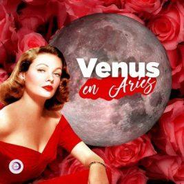 Venus ingresa en Aries