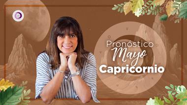 Pronóstico Astrológico Mayo para Capricornio