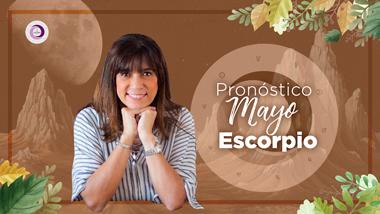 Pronóstico Astrológico Mayo para Escorpio