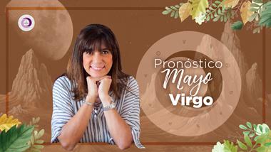Pronóstico Astrológico Mayo para Virgo
