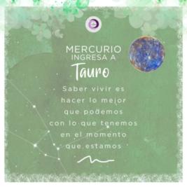 Mercurio ingresa a Tauro